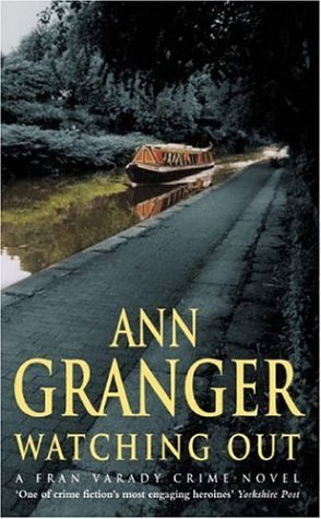 Cover of Watching Out by Ann Granger