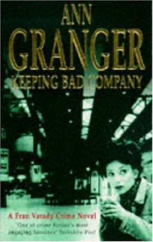 Cover of Keeping Bad Company by Ann Granger