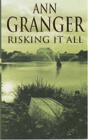 Cover of Risking It All by Ann Granger