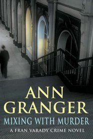 Cover of Mixing with Murder by Ann Granger