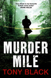 Murder Mile by Tony Black