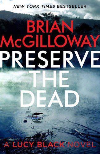 Brian McGilloway – Preserve the Dead