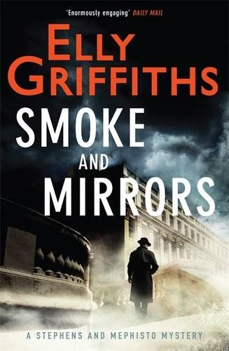 Elly Griffiths - Smoke and Mirrors