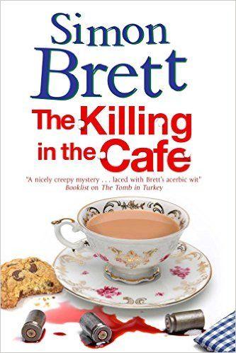 Simon Brett - The Killing in the Cafe