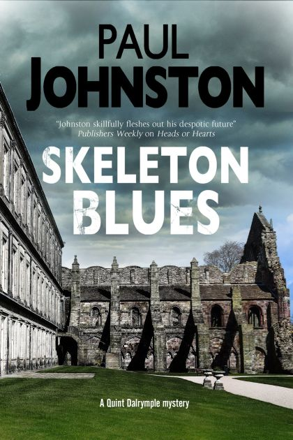 "Cover of ""Skeleton Blues"" by Paul Johnston"