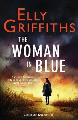 Elly Griffiths – The Woman in Blue