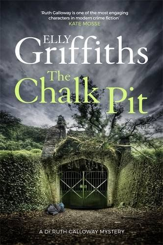 Elly Griffiths – The Chalk Pit (2016)